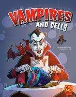 Vampires and Cells - Agnieszka Biskup