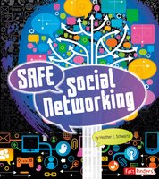 Safe Social Networking - Heather Schwartz