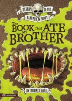The Book That Ate My Brother - Michael Dahl