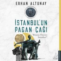 İstanbul'un Pagan Çağı - Bizans Öncesi İstanbul