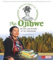 The Ojibwe - Alesha Halvorson