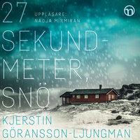 27 sekundmeter, snö - Kjerstin Göransson-Ljungman