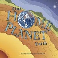 Our Home Planet - Nancy Loewen