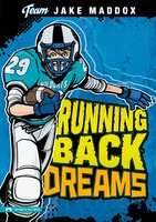 Running Back Dreams - Jake Maddox