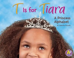 T Is for Tiara - Catherine Ipcizade