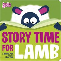 Story Time for Lamb - Michael Dahl