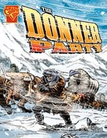 The Donner Party - Scott Welvaert