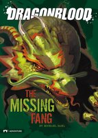 The Missing Fang - Michael Dahl