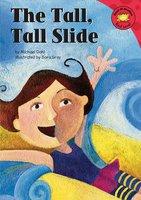 The Tall, Tall Slide - Michael Dahl