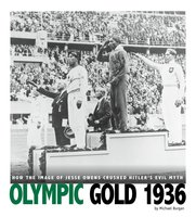 Olympic Gold 1936 - Michael Burgan