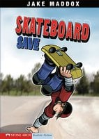 Skateboard Save - Jake Maddox
