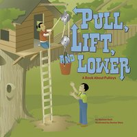 Pull, Lift, and Lower - Michael Dahl