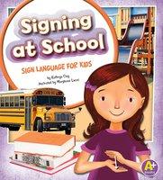 Signing at School - Kathryn Clay