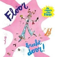 Floor breekt door - Marjon Hoffman