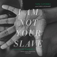 I Am Not Your Slave - Tupa Tjipombo