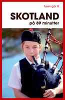 Turen går til Skotland på 89 minutter - Bjarne Nørum