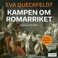 Kampen om Romarriket - Eva Queckfeldt