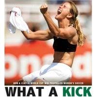 What a Kick - Emma Carlson Berne