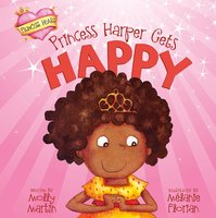 Princess Harper Gets Happy - Molly Martin