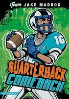 Quarterback Comeback - Jake Maddox