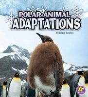 Polar Animal Adaptations - Lisa Amstutz