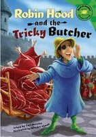 Robin Hood and the Tricky Butcher - Unaccredited