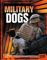 Military Dogs - Tammy Gagne