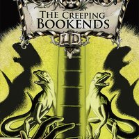 The Creeping Bookends - Michael Dahl