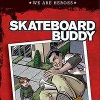 Skateboard Buddy - Jon Mikkelsen