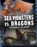 Sea Monsters vs. Dragons - Michael O'Hearn