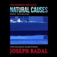 Natural Causes - Joseph Badal