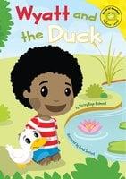 Wyatt and the Duck - Shirley Redmond