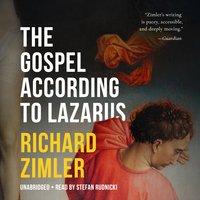 The Gospel According to Lazarus - Richard Zimler