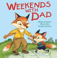 Weekends with Dad - Melissa Higgins