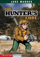 The Hunter's Code - Jake Maddox