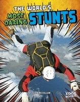 The World's Most Daring Stunts - Sean McCollum