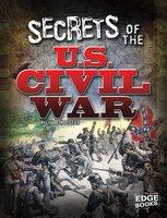 Secrets of the U.S. Civil War - Linda LeBoutillier