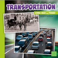 Transportation Long Ago and Today - Lisa Simons