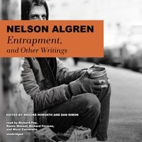 Entrapment, and Other Writings - Nelson Algren