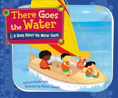 There Goes the Water - Laura Purdie Salas