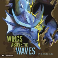 Wings Above the Waves - Michael Dahl