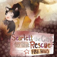 Scarlett the Cat to the Rescue - Nancy Loewen