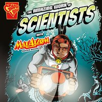 The Amazing Work of Scientists with Max Axiom, Super Scientist - Agnieszka Biskup