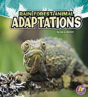Rain Forest Animal Adaptations - Lisa Amstutz