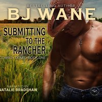 Submitting to the Rancher - BJ Wane