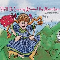 She'll Be Coming Around the Mountain - Unaccredited