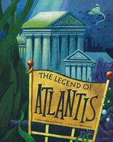 The Legend of Atlantis - Thomas Troupe