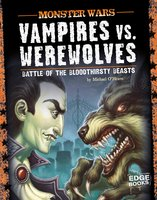 Vampires vs. Werewolves - Michael O'Hearn