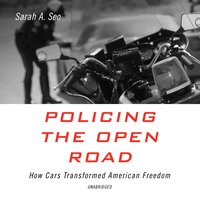 Policing the Open Road - Sarah A. Seo