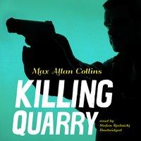 Killing Quarry - Max Allan Collins